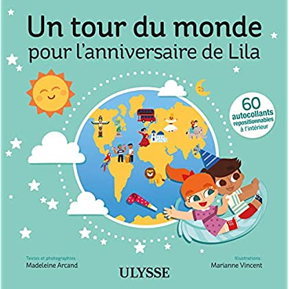 Un tour du monde pour l'anniversaire de Lila