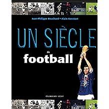 Un siècle de football 2016: 20e édition mise à jour
