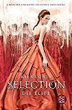 Selection - Die Elite: Band 2 - Kiera Cass