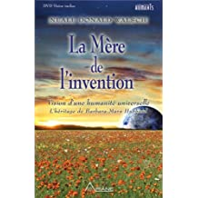 La mère de l'invention - Vision d'une humanité universelle - Livre + DVD