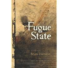 Fugue State by Brian Evenson (2009-07-01)