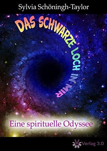 das-schwarze-loch-in-mir-eine-spirituelle-odyssee-sylvia-schningh-taylor