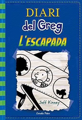 Diari del Greg 12. L'escapada (Catalan Edition) por Jeff Kinney