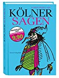 Kölner Sagen - Goswin P. Gath