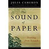 The Sound of Paper by Julia Cameron (2004-01-19)