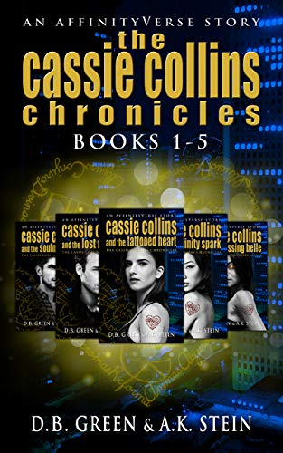 The Cassie Collins Chronicles: Books 1-5 (BOXSET): An AffinityVerse Story (The Cassie Collins Chronicles Boxsets Book 1) (English Edition)
