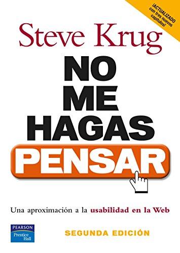 No me hagas pensar: Una aproximación a la usabilidad en la web (PC Cuadernos) por Steve Krug