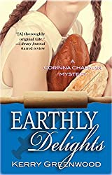 Earthly Delights: a Corinna Chapman Mystery by Kerry Greenwood (2008-06-01)