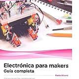 Best Electrónica - Electrónica para makers: Guía completa Review