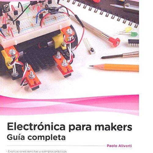 Electrónica para makers: Guía completa por EDIZIONI LSWR