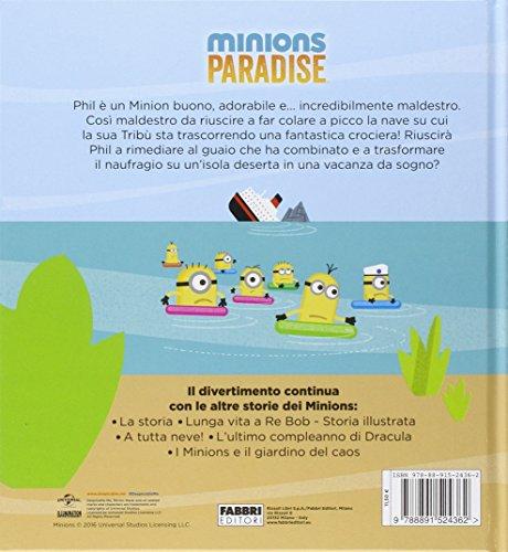 Libro Phil Salvatutti Minions Paradise Ediz Illustrata Di Trey King