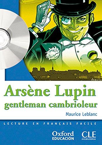 Lectura francés Clé - Arsène Lupin, gentleman cambrioleur (Mise En Scène) - 9788467322002
