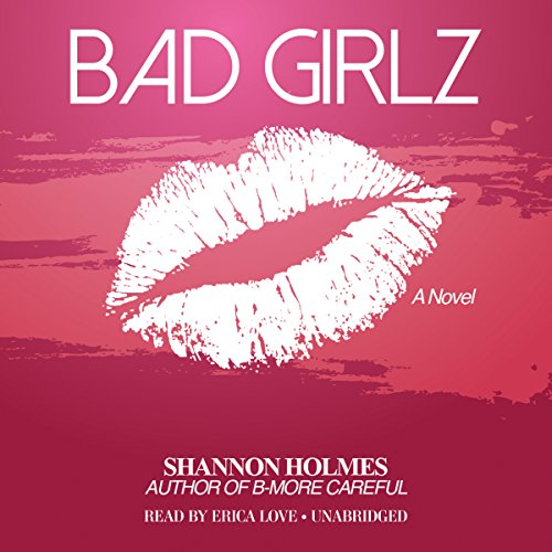 Bad Girlz  Audiolibri