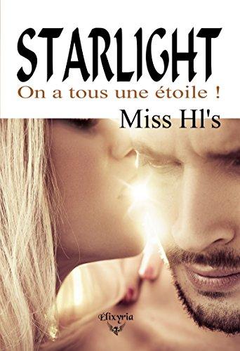 Starlight: On a tous une étoile !