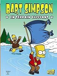 Bart Simpson. Tome 2 : En terrain glissant de Groening. Matt (2011) Broché