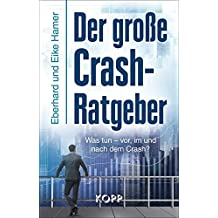 Der große Crash-Ratgeber: Was tun – vor, im und nach dem Crash?