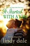 It Started With A Kiss (English Edition)
