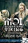 Moi, guerrière viking par Platel