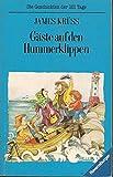 Gäste auf den Hummerklippen: Die Geschichten der 101 Tage, Bd. 2 (Ravensburger Taschenbücher)