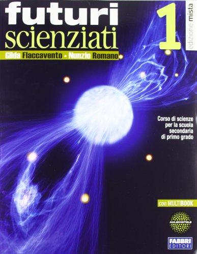 Futuri scienziati. Con INVALSI-Rivista. Per la Scuola media. Con DVD-ROM. Con espansione online: 1