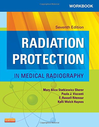 workbook-for-radiation-protection-in-medical-radiography-7e