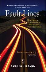 Fault Lines : How Hidden Fractures Still Threaten The World Economy