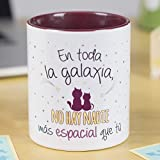 La Mente es Maravillosa - Taza con frase de amor y dibujo romántico (En toda la galaxia no hay nadie más especial que tú) Regalo para San Valentín