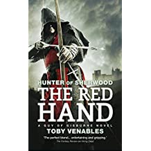 The Red Hand: A Guy of Gisburne Novel (Hunter of Sherwood Book 2)