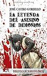 La leyenda del asesino de demonios par José Castro Gordillo
