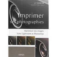 Imprimer ses photographies : Optimiser ses images dans Lightroom et Photoshop