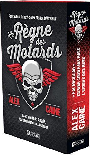 Le Rgne des Motards : l' Essor des Hells Angels, des Bandidos et