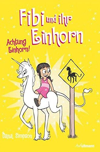 Fibi und ihr Einhorn (Bd. 5) - Achtung Einhorn!
