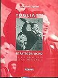 Scarica Libro Togliatti Ritratto da vicino (PDF,EPUB,MOBI) Online Italiano Gratis