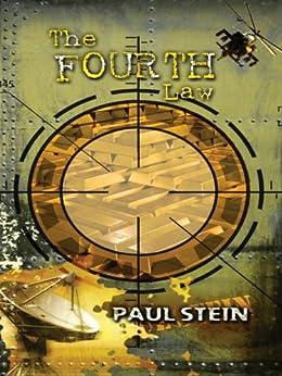 The Fourth Law (English Edition) von [Stein, Paul]