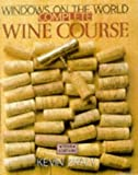 Windows on the World Complete Wine Course by Kevin Zraly (1998-01-02)