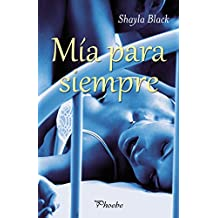 Mía para siempre (Amantes perversos (Wicked Lovers) nº 6) (Spanish Edition)