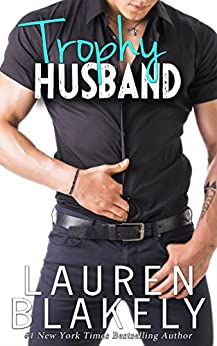 Trophy Husband (Caught Up in Love Book 3) by [Blakely, Lauren]
