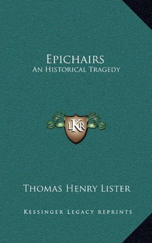 Epichairs: An Historical Tragedy