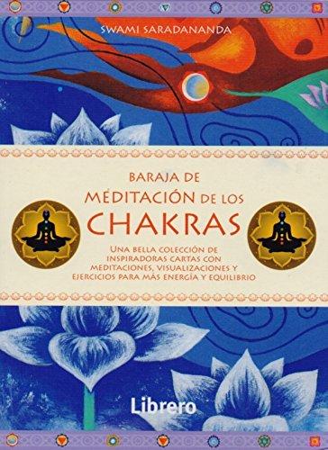 Baraja de Meditación de los Chakras. Una Bella Colección de Inspiradoras Cartas con Meditaciones por Swami Saradananda