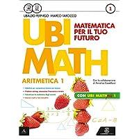 Ubi math. Matematica per il futuro. Aritmetica-Geometria 1-Quaderno Ubi math più 1. Con e-book. Con espansione online. Per la Scuola media