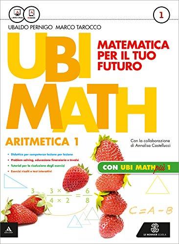 Ubi math. Matematica per il futuro. Aritmetica-Geometria 1-Quaderno Ubi math pi 1. Per la Scuola media. Con e-book. Con espansione online