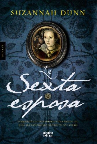 La sexta esposa (Algaida Literaria - Inter)