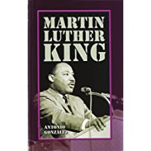 Martin Luther King (Personajes e ideales, Band 1)