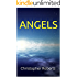 Angels: God, Angels & Spiritual Development (Miraculous Book 3)