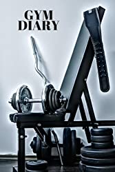 """Gym Diary: Fitness Journal, Gym & Nutrition Log 