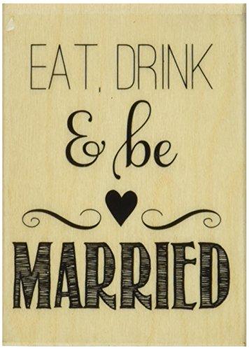 Hampton Holz (Hampton Art Holz montiert Stempel 2Zoll x 2,75Zoll), Eat Drink and Be Married)