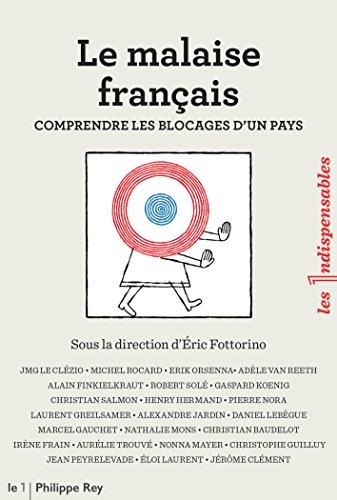 Livres gratuits en ligne Le malaise français pdf epub