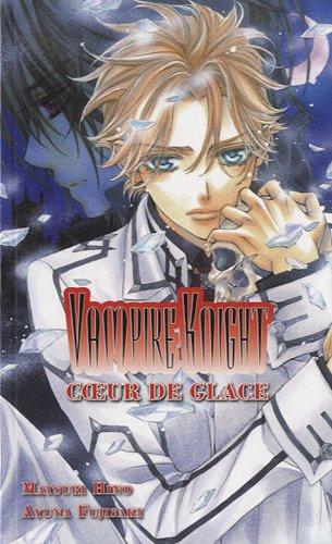 Vampire Knight, Tome 1 : Coeur de glace