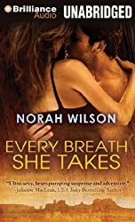 Every Breath She Takes by Norah Wilson (2012-09-04)