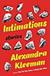 Intimations: Stories